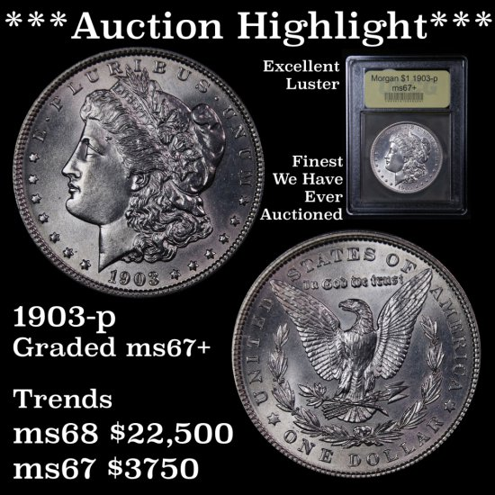 ***Auction Highlight*** Pristine 1903-p Morgan $1 Graded Gem+++ Unc Finest we've ever auctioned (fc)