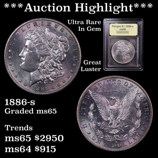 *** Auction Highlight *** Superb Strike 1886-s Morgan $1 Stunning Graded Gem Unc Semi PL, PQ (fc)