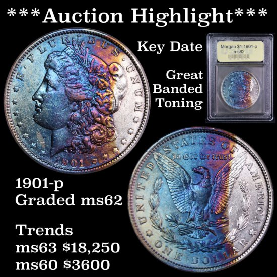 *** Auction Highlight *** Key Date 1901-p Morgan $1 Graded Select Unc USCG Great banded Toning (fc)