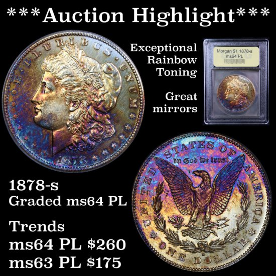 *** Auction Highlight *** Incredible 1878-s Morgan $1 Great mirrors Graded Choice Unc PL USCG (fc)