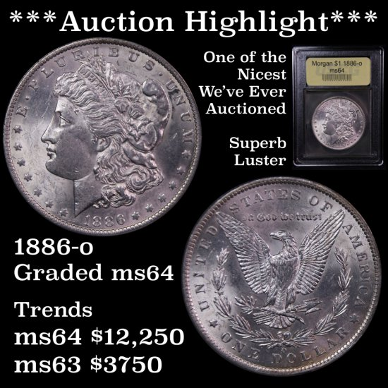 ***Auction Highlight*** 1886-o Morgan $1 One of The Nicest We've ever Auctioned Graded Choice Unc fc