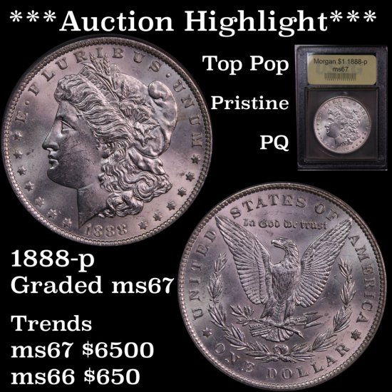 *** Auction Highlight *** Top Pop 1888-p Morgan $1 Pristine Graded Gem++ Unc By USCG PQ (fc)