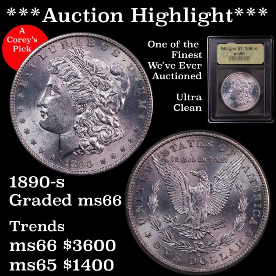 ***Auction Highlight*** 1890-s Morgan $1 Graded Gem+ Unc One of The Finest We've Ever Auctioned (fc)
