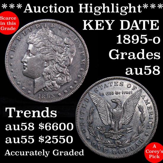 ***Auction Highlight*** Key date 1895-o Morgan $1 Grades Choice AU Ultra rare (fc)