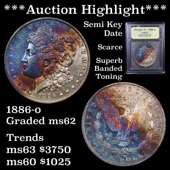 *** Auction Highlight *** Scarce 1886-o Morgan $1 banded toning Graded Select Unc Semi Key Date (fc)