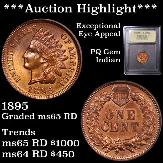 *** Auction Highlight *** Outstanding 1895 Indian cent 1c Graded Gem Unc RD By USCG PQ (fc)