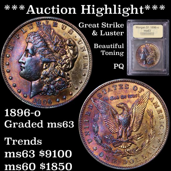 *** Highlight of The Entire Auction *** Great Color 1896-o Morgan $1 Graded Select Unc USCG PQ (fc)
