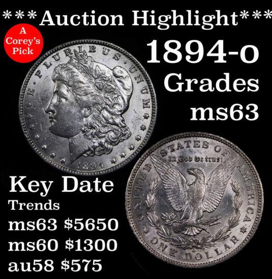 ***Auction Highlight*** Key Date 1894-o Morgan $1 Rare Grades Select Unc A Corey's Pick (fc)