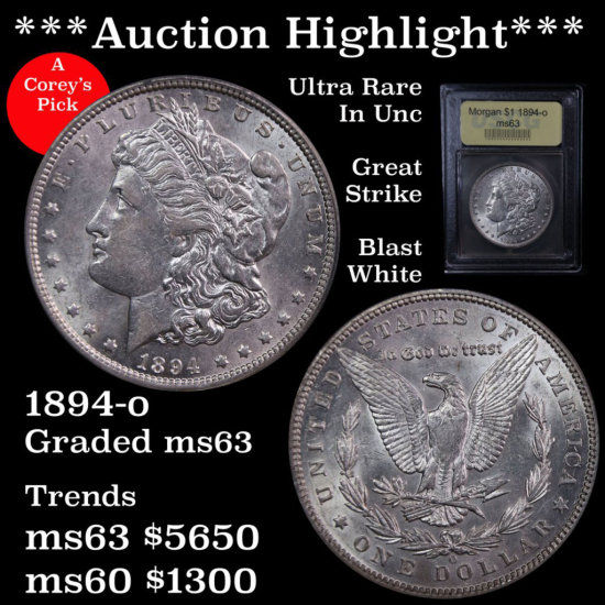 ***Auction Highlight *** Great Strike 1894-o Morgan $1 Graded Select Unc USCG Ultra Rare in Unc (fc)