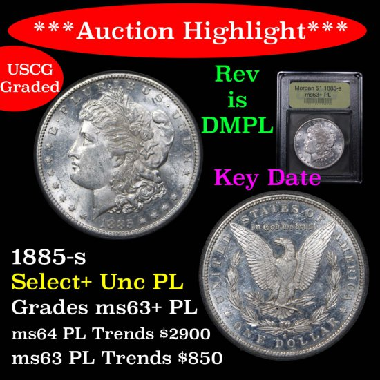 ***Auction Highlight*** Semi key date 1885-s Morgan Dollar $1 Graded Select+ Unc PL By USCG (fc)