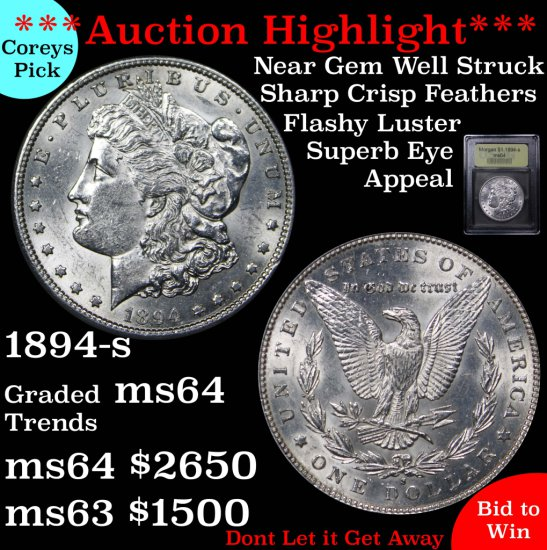 ***Auction Highlight*** Spectacular 1894-s Morgan $1 Graded Choice Unc By USCG Well struck (fc)