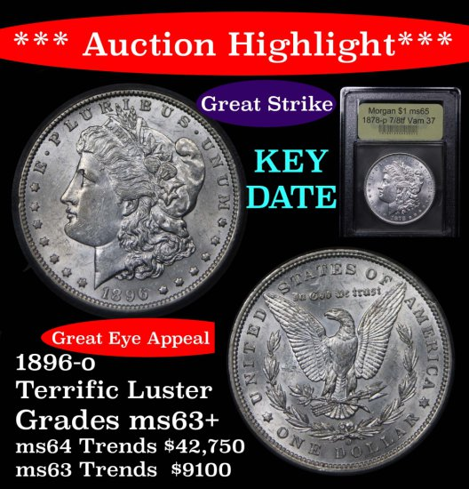 ***Auction Highlight*** Key date 1896-o Morgan $1 Graded Select+ Unc By USCG Terrific strike (fc)