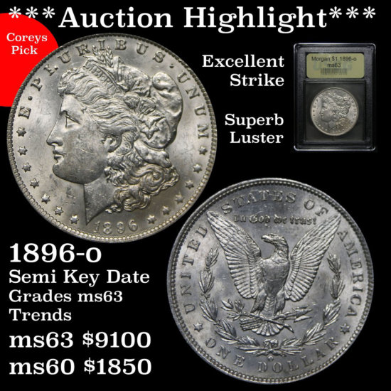 ***Auction  Highlight*** Semi key 1896-o Morgan $1 Graded Select Unc by USCG Superb luster (fc)