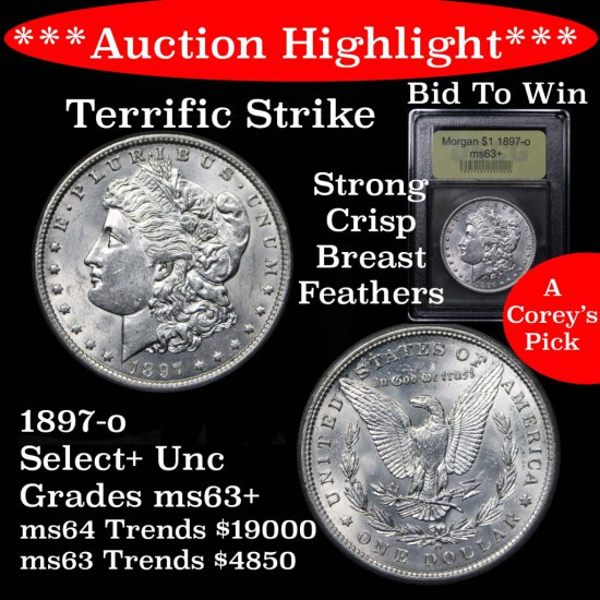 ***Auction Highlight*** Key date 1897-o Morgan $1 Graded Select+ Unc By USCG Terrific strike (fc)