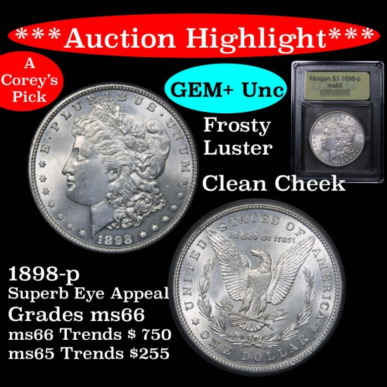 ***Auction Highlight*** 1898-p Morgan Dollar $1 Graded GEM+ Unc By USCG Clean cheek & fields (fc)