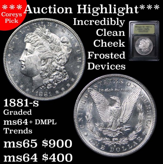 ***Auction Highlight*** 1881-s Morgan $1 Graded Choice+ Unc DMPL By USCG Outstanding DMPL (fc)
