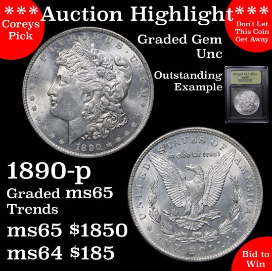***Auction Highlight*** Outstanding 1890-p Morgan $1 Graded GEM Unc By USCG Incredibly clean (fc)