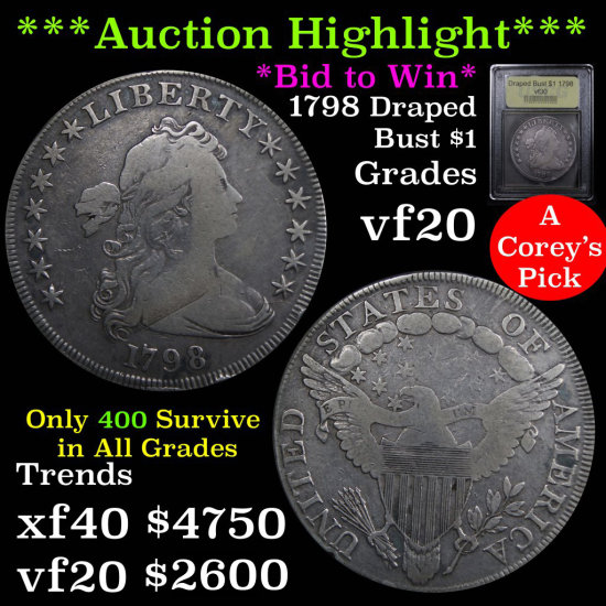 ***Auction Highlight*** Incredibly Scarce 1798 One Dollar Draped Bust $1 Graded vf++ By USCG (fc)