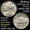 1943-p Jefferson Nickel 5c Grades GEM 5fs