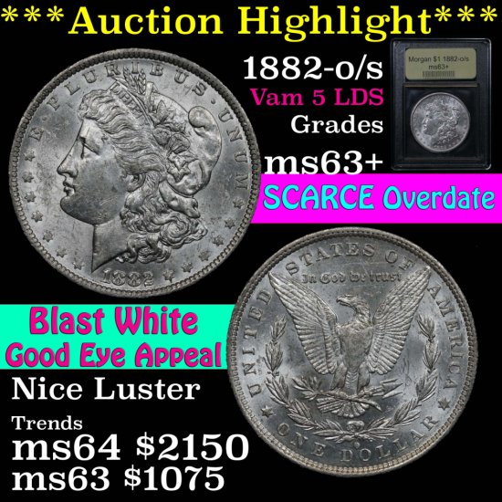 ***Auction Highlight*** Scarce overdate 1882-o/s Morgan $1 Vam 5 LDS Graded Select+ Unc By USCG (fc)