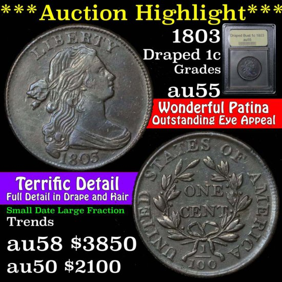 ***Auction Highlight*** 1803 Draped Bust Large 1c Sm date, lg fraction Graded Choice AU By USCG (fc)