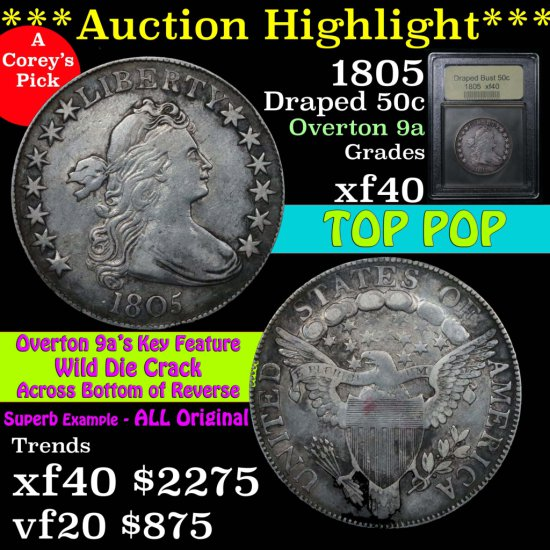 ***Auction Highlight*** Top Pop! 1805 Draped Bust Half Dollar 50c Overton 9a Graded xf by USCG (fc)