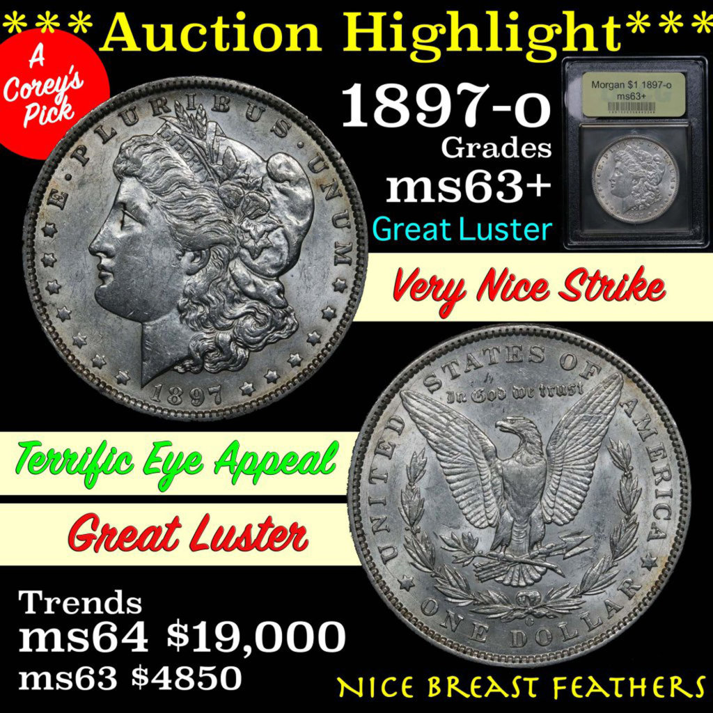 ***Auction Highlight*** 1897-o Morgan Dollar $1 Graded Select+ Unc by USCG (fc)