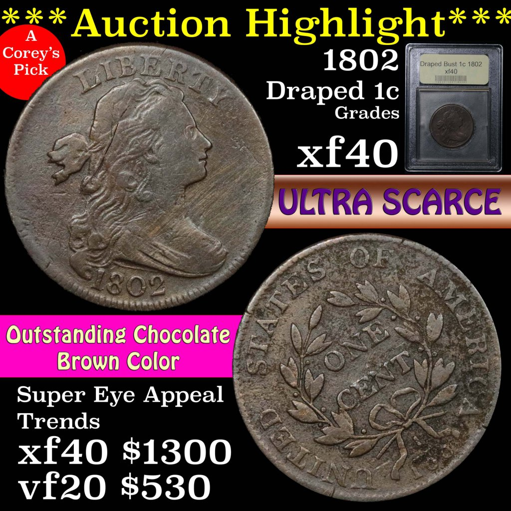 ***Auction Highlight*** 1802 Draped Bust Large Cent 1c Graded xf by USCG. O