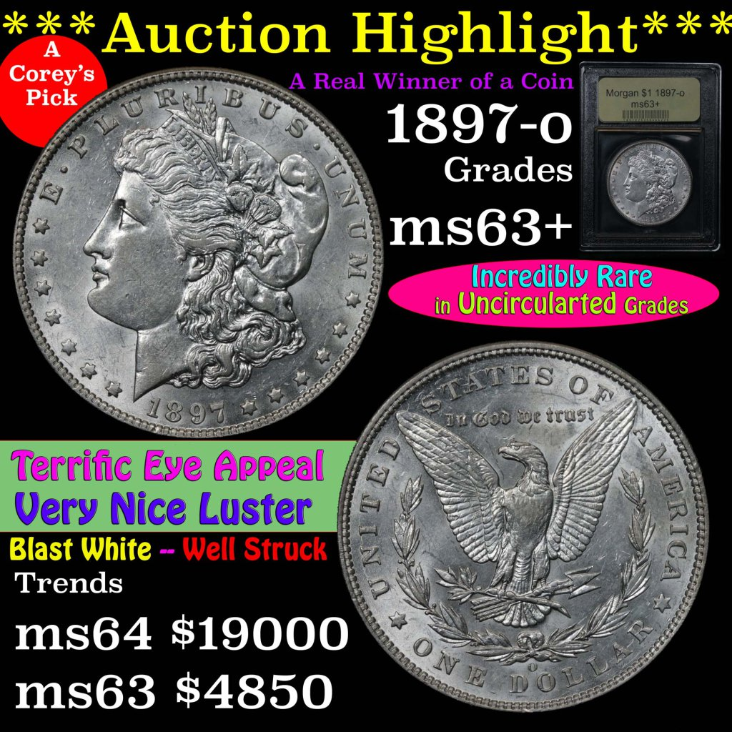 ***Auction Highlight*** Key date 1897-o Morgan Dollar $1 Graded Select+ Unc By USCG Well struck (fc)