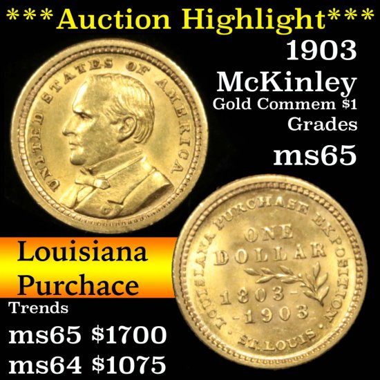 ***Auction Highlight*** 1903 McKinley Louisiana Purchase Gold Commem $1 Grades GEM Unc (fc)