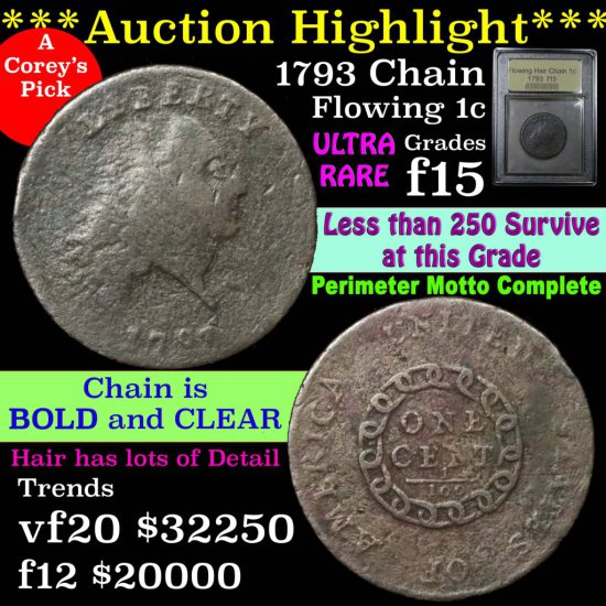 ***Auction Highlight*** 1793 Chain Flowing Hair large cent 1c The 1st Coin Graded f+ By USCG (fc)