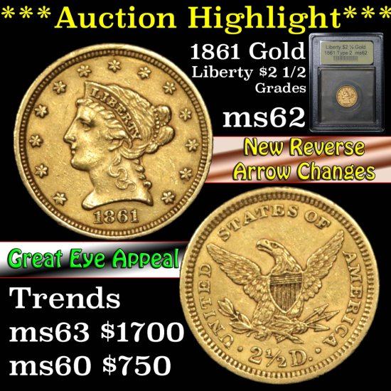 ***Auction Highlight*** 1861 Type 2 Gold Liberty Quarter Eagle $2 1/2 Graded Select Unc by USCG (fc)