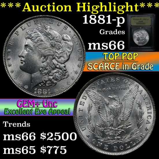 ***Auction Highlight*** 1881-p Morgan Dollar $1 Graded GEM+ Unc by USCG (fc)