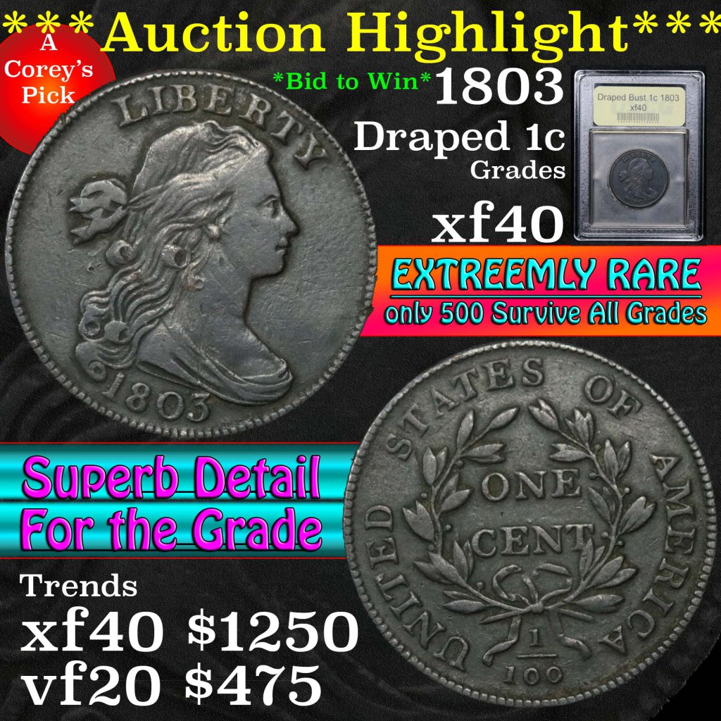 ***Auction Highlight*** 1803 Draped Bust Large Cent 1c Graded xf by USCG (fc)