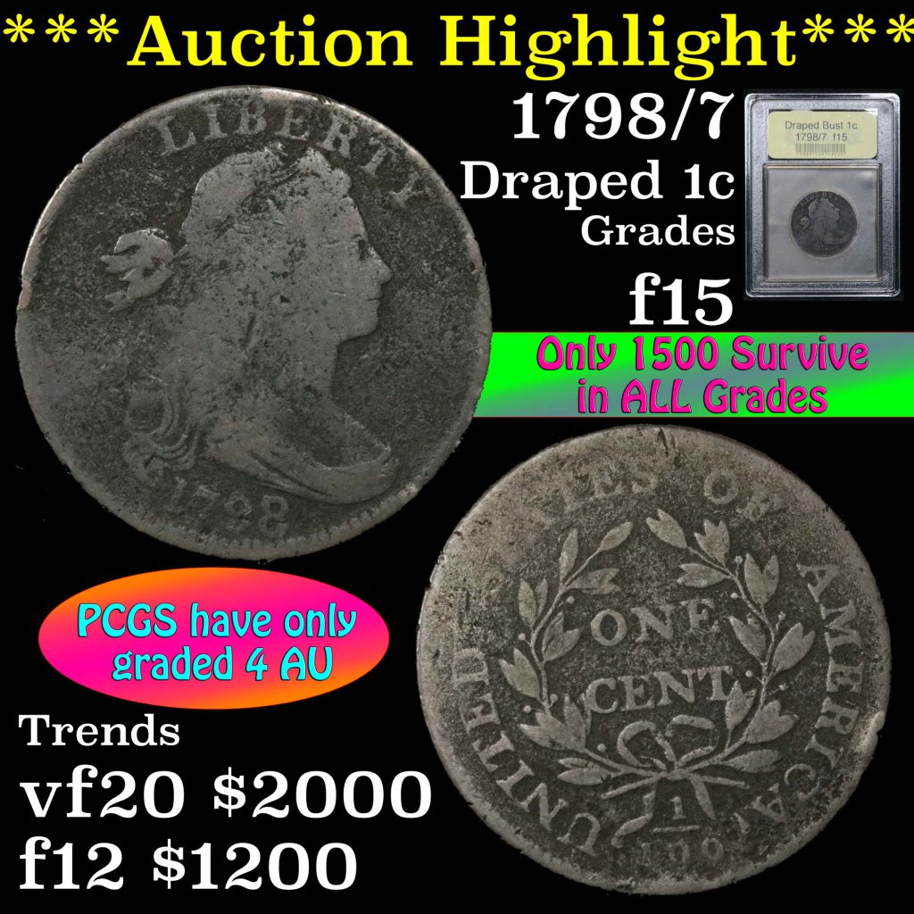 ***Auction Highlight*** 1798/7 Draped Bust Large Cent 1c Graded f+ by USCG (fc)