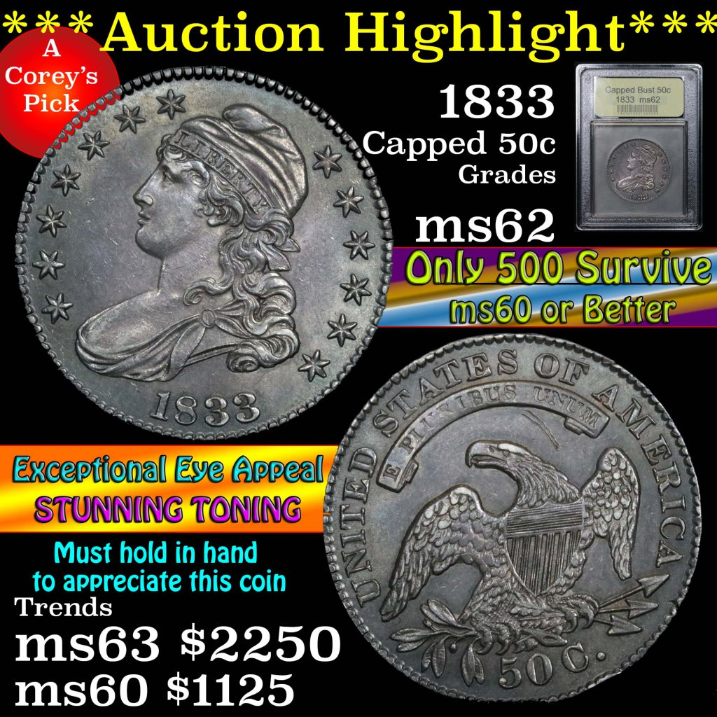 ***Auction Highlight*** 1833 Capped Bust Half Dollar 50c Graded Select Unc