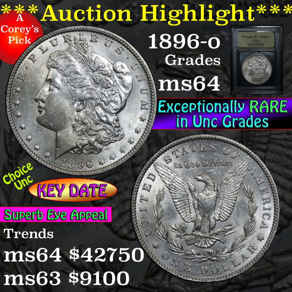 ***Auction Highlight*** Key date 1896-o Morgan Dollar $1 Graded Choice Unc by USCG (fc)