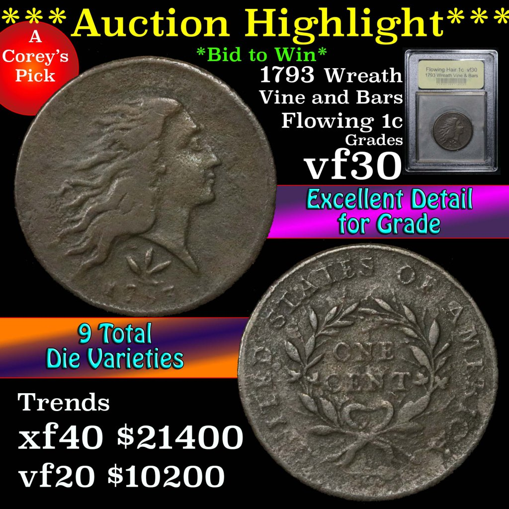 ***Auction Highlight*** 1793 Wreath Vine & Bars edge Flowing Hair large 1c Graded vf++ USCG (fc)