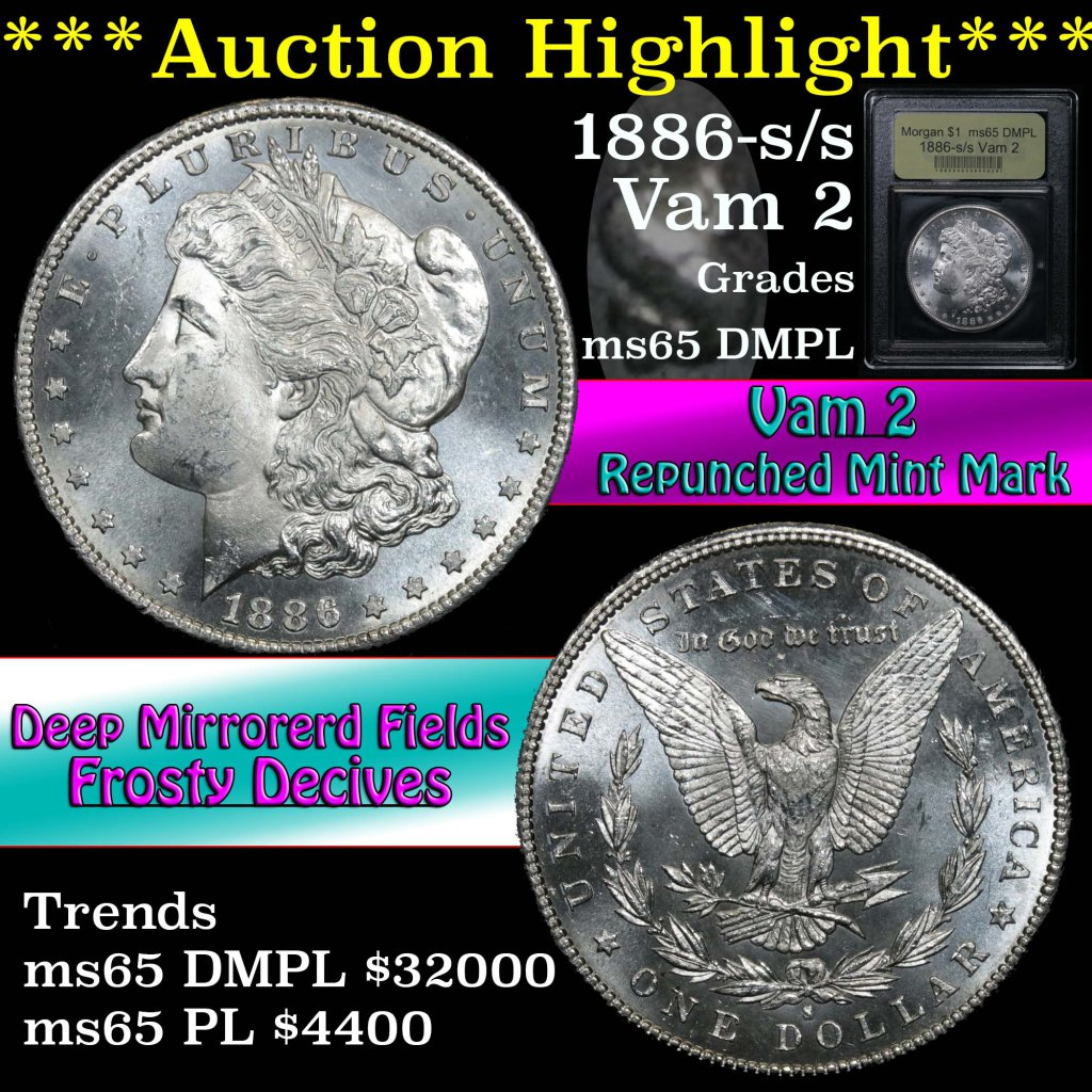 ***Auction Highlight*** 1886-s/s Vam 2 Morgan Dollar $1 Graded GEM Unc DMPL by USCG (fc)