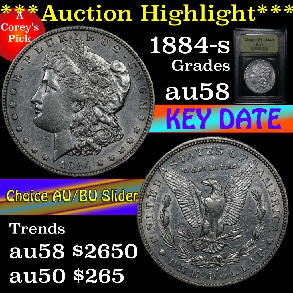 ***Auction Highlight*** Key date 1884-s Morgan Dollar $1 Graded Choice AU/BU Slider by USCG (fc)