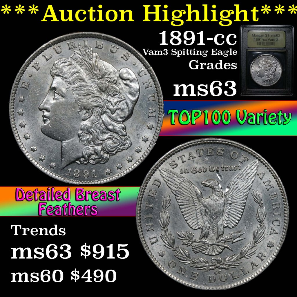 ***Auction Highlight*** Top 100 variety 1891-cc Morgan $1 Vam 3 Graded Select Unc USCG (fc)