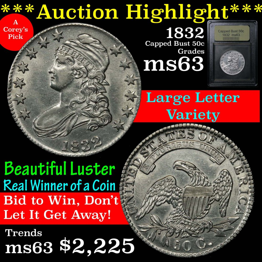***Auction Highlight*** 1832 Large Letters Capped Bust Half Dollar 50c Graded Select Unc USCG (fc)