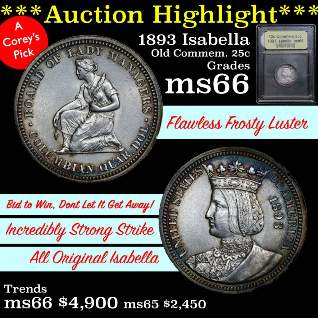***Auction Highlight*** 1893 Isabella Isabella Quarter 25c Graded GEM+ Unc by USCG (fc)