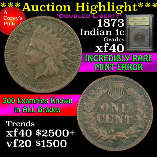 ***Auction Highlight*** 1873 Doubed Liberty Indian Cent 1c Graded xf by USCG (fc)