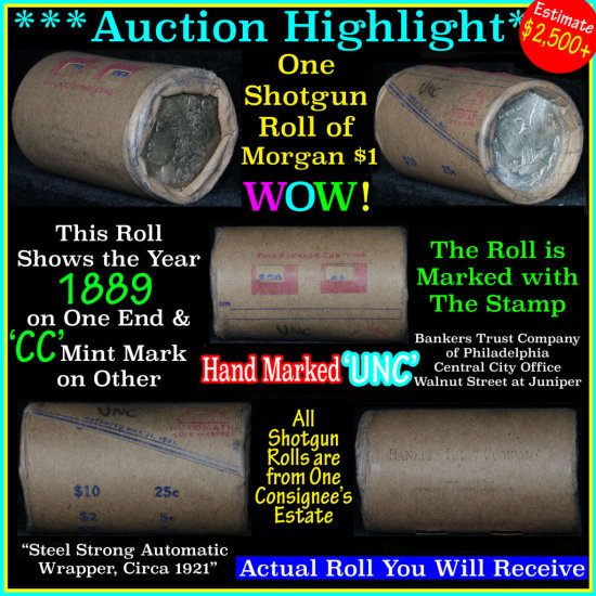 *Auction Highlight* Incredible Find, Unc Morgan $1 Shotgun Roll 1889 one end/cc mint other end (fc)