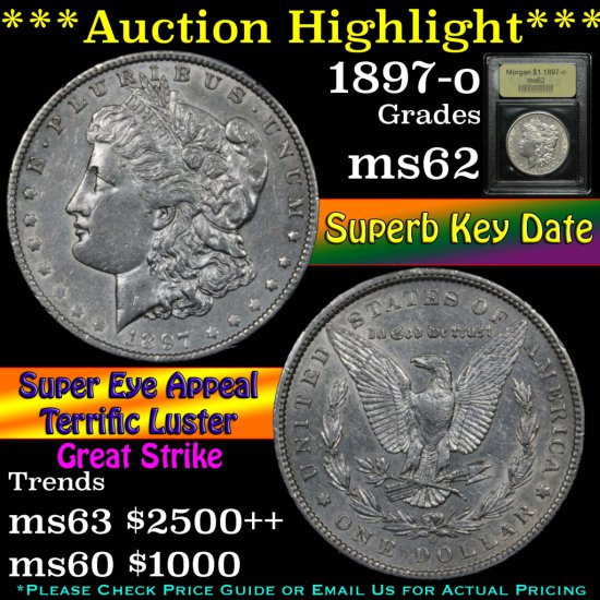 ***Auction Highlight*** Key Date 1897-o Morgan Dollar $1 Graded Select Unc by USCG (fc)