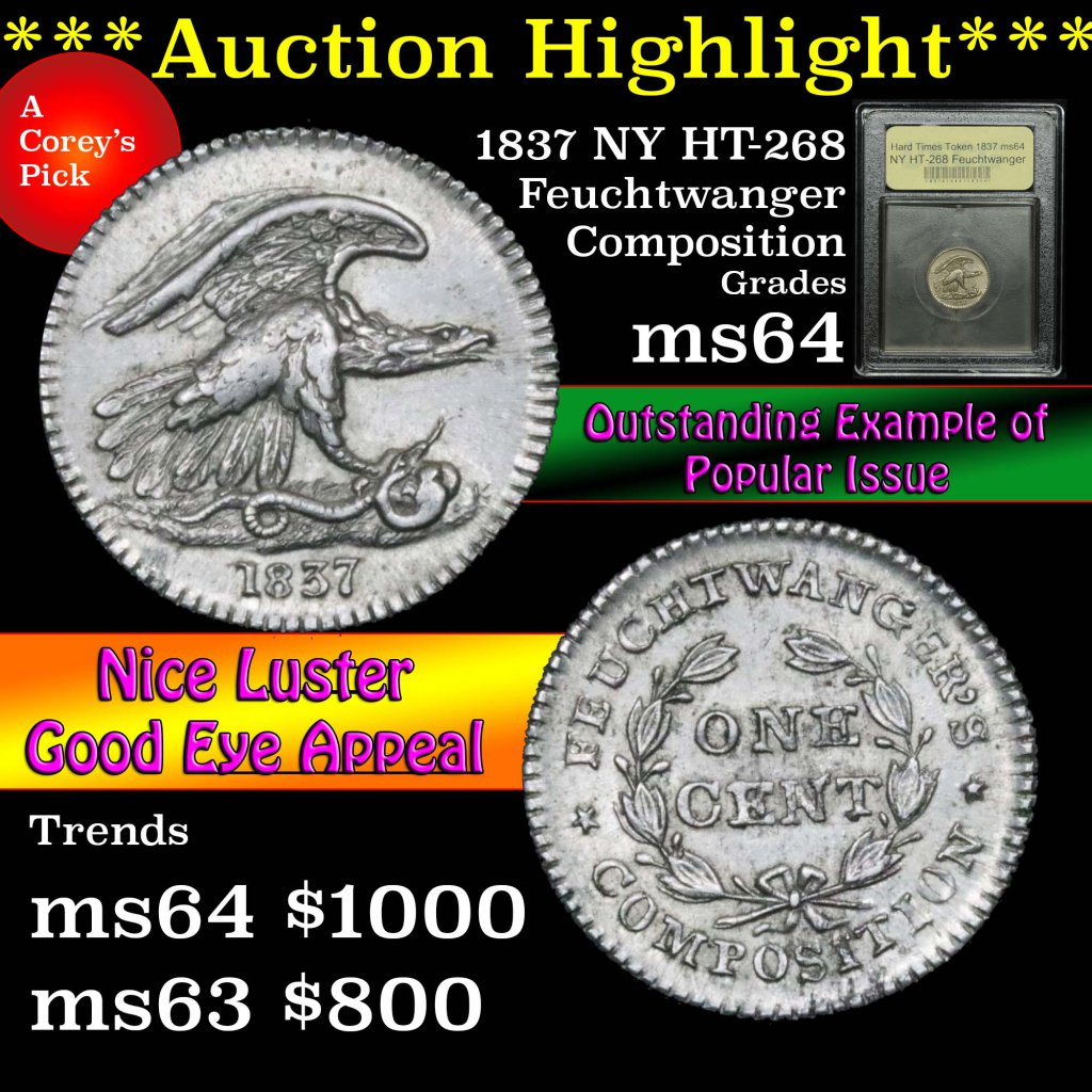 ***Auction Highlight*** 1837 NY HT-268 Feuchtwanger composition HTT Graded Choice Unc by USCG (fc)