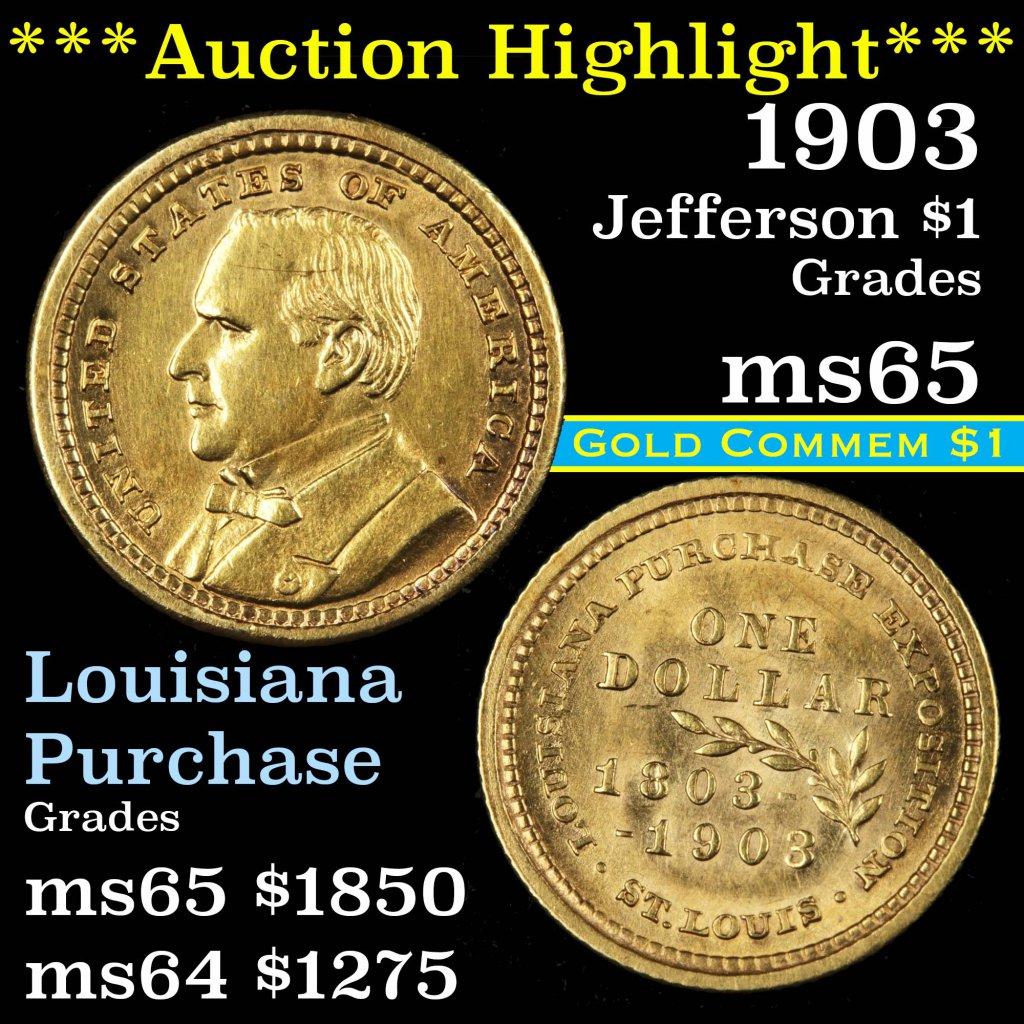 ***Auction Highlight*** 1903 Jefferson Louisiana Purchase Gold Commem $1 Grades GEM Unc (fc)