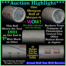 Auction Highlight* Morgan dollar roll ends 1891 &