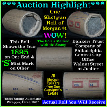 *Auction Highlight Morgan dollar roll ends 1895 &